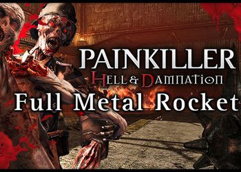 Painkiller: Hell & Damnation - Full Metal Rocket