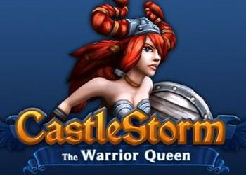 CastleStorm: The Warrior Queen