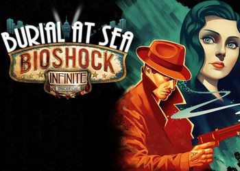 BioShock Infinite: Burial at Sea - Episode One