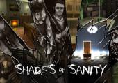 Shades of Sanity