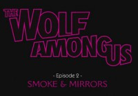Прохождение игры Wolf Among Us: Episode 2 - Smoke and Mirrors, The