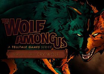 Wolf Among Us: Episode 5 - Cry Wolf, The