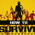 Дата выхода How to Survive
