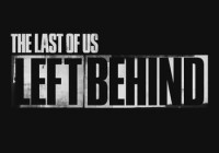 Last of Us: Left Behind, The