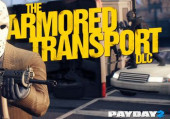PayDay 2: Armored Transport