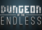 Обзор игры Dungeon of the Endless: What's Behind the Door?