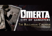 Omerta: City of Gangsters - The Bulgarian Colossus