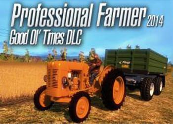 Professional Farmer 2014: Good Ol' Times
