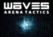 Waves: Arena Tactics