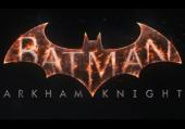 Batman: Arkham Knight: Превью