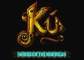 Обзор игры Ku: Shroud of the Morrigan