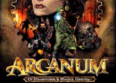 Обзор игры Arcanum: Of Steamworks and Magick Obscura