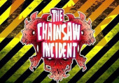 Chainsaw Incident, The