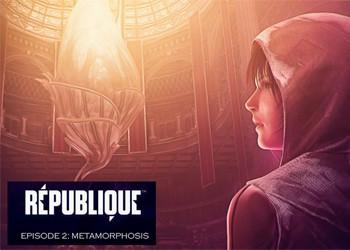 Republique - Episode 2: Metamorphosis
