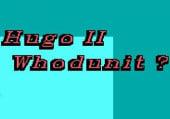 Hugo 2: Whodunit?