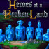 Дата выхода Heroes of a Broken Land