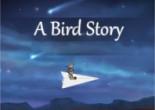Bird Story, A