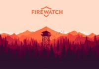 Firewatch: Дозорный с рацией