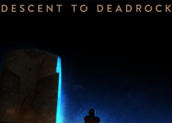 Morningstar: Descent to Deadrock