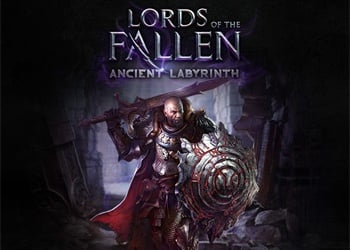 Lords of the Fallen: Ancient Labyrinth