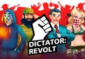 Dictator: Revolt