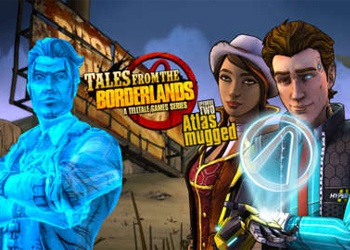 Tales from the Borderlands - Episode Two: Atlas Mugged