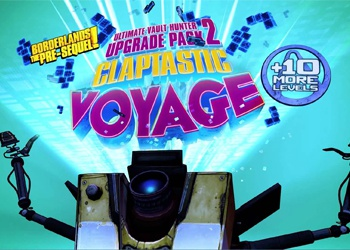 Borderlands: The Pre-Sequel - Ultimate Vault Hunter Upgrade Pack 2 and Claptastic Voyage