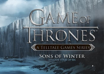 Game of Thrones: Episode Four - Sons of Winter
