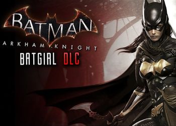 Batman: Arkham Knight - Batgirl: A Matter of Family