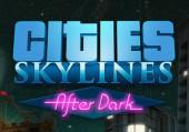 Cities: Skylines - After Dark: Обзор