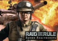 Raid and Rule