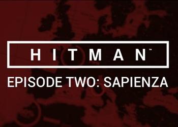 Hitman - Episode Two: Sapienza