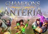 Champions of Anteria: Превью по пресс-версии