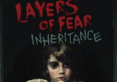 Layers of Fear: Inheritance: Прохождение