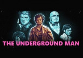 Underground Man, The