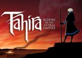 Tahira: Echoes of the Astral