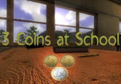 3 Coins At School