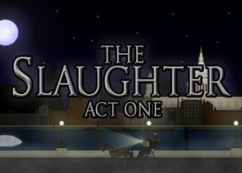 Slaughter: Act One, The