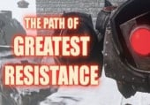 Path of Greatest Resistance, The