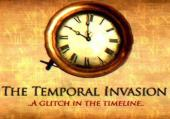 Temporal Invasion, The
