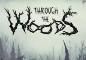 Through the Woods: Обзор