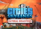Cities: Skylines - Natural Disasters: обзор