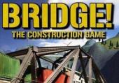 Bridge! The Construction Game
