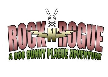 Rock-N-Rogue: A Boo Bunny Plague Adventure