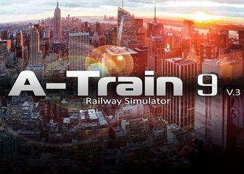 A-Train 9 V3.0: Railway Simulator