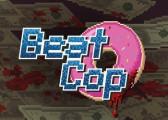 Обзор игры Beat Cop