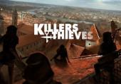 Killers and Thieves: +1 трейнер