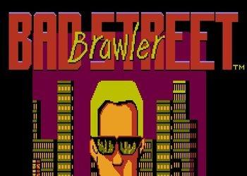 Bad Street Brawler