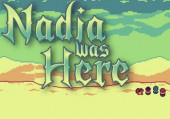Nadia Was Here
