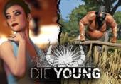 Die Young: Обзор